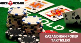 kazandıran poker taktikleri